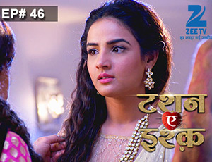 Tashan-e-Ishq - Episode 46 - Full Episode