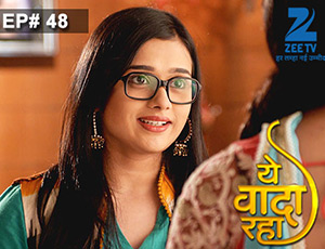 Yeh Vaada Raha - Episode 48 - Full Episode
