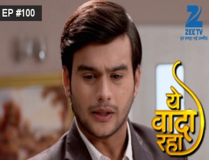 Yeh Vaada Raha - Episode 100 - February 8, 2016 - Full Episode
