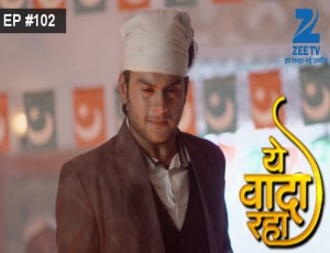 Yeh Vaada Raha - Episode 102 - February 10, 2016 - Full Episode