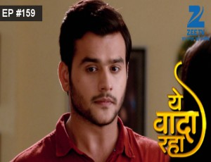 Yeh Vaada Raha - Episode 159 - April 29, 2016 - Full Episode