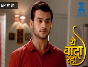 Yeh Vaada Raha - Episode 161 - May 3, 2016 - Full Episode