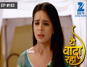 Yeh Vaada Raha - Episode 163 - May 5, 2016 - Full Episode