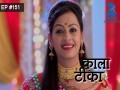 Kaala Teeka - Episode 151 - May 4, 2016 - Full Episode