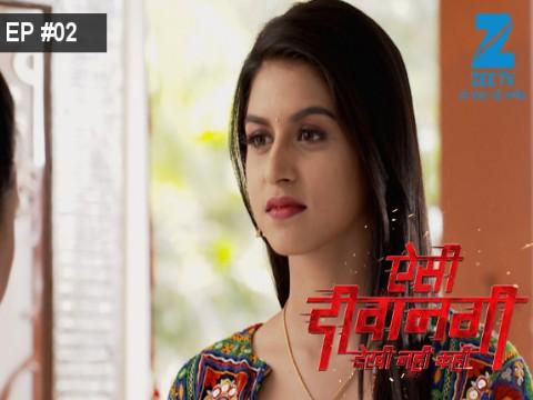 Aisi Deewangi...Dekhi Nahi Kahi - Episode 2 - May 23, 2017 - Full Episode