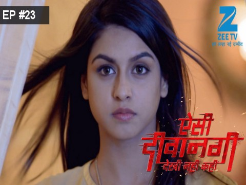 Aisi Deewangi...Dekhi Nahi Kahi - Episode 23 - June 21, 2017 - Full Episode