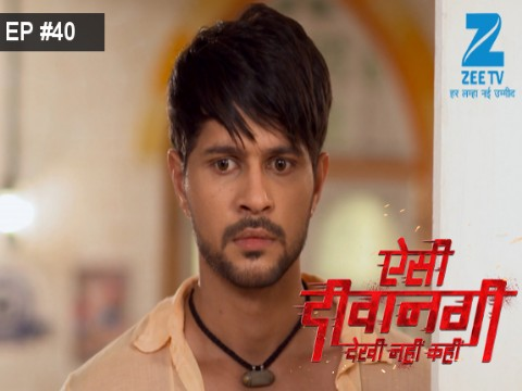 Aisi Deewangi...Dekhi Nahi Kahi - Episode 40 - July 13, 2017 - Full Episode