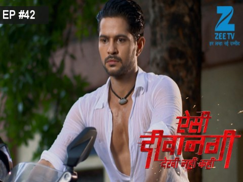 Aisi Deewangi...Dekhi Nahi Kahi - Episode 42 - July 17, 2017 - Full Episode