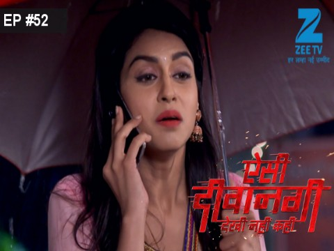 Aisi deewangi dekhi nahi kahi episode 92