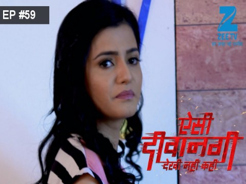Aisi Deewangi...Dekhi Nahi Kahi - Episode 59 - August 9, 2017 - Full Episode