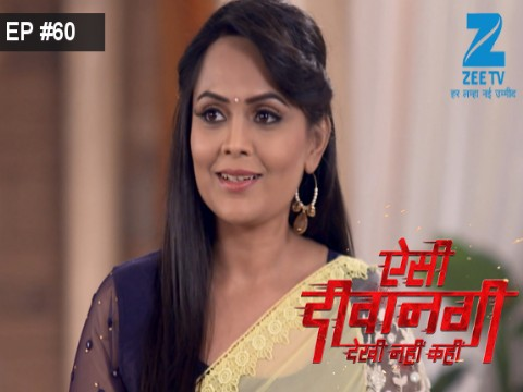 Aisi Deewangi...Dekhi Nahi Kahi - Episode 60 - August 10, 2017 - Full Episode