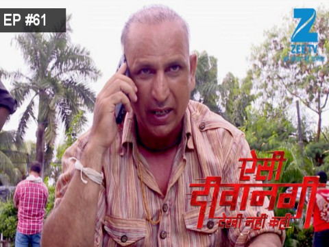 Aisi Deewangi...Dekhi Nahi Kahi - Episode 61 - August 11, 2017 - Full Episode
