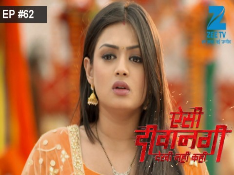 Aisi Deewangi...Dekhi Nahi Kahi - Episode 62 - August 14, 2017 - Full Episode