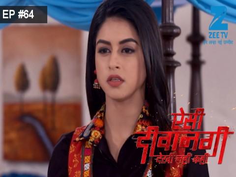 Aisi Deewangi...Dekhi Nahi Kahi - Episode 64 - August 16, 2017 - Full Episode