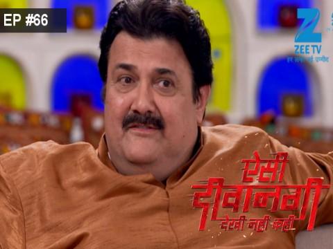 Aisi Deewangi...Dekhi Nahi Kahi - Episode 66 - August 18, 2017 - Full Episode