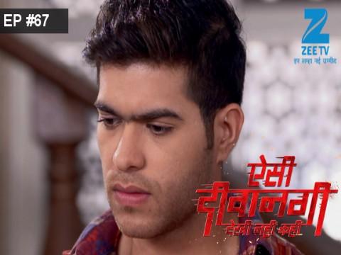 Aisi Deewangi...Dekhi Nahi Kahi - Episode 67 - August 21, 2017 - Full Episode