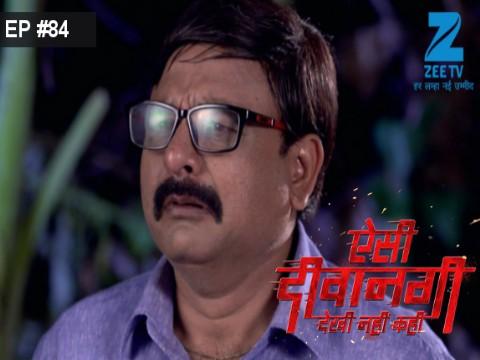 Aisi Deewangi...Dekhi Nahi Kahi - Episode 84 - September 13, 2017 - Full Episode