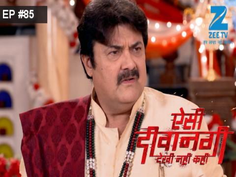 Aisi Deewangi...Dekhi Nahi Kahi - Episode 85 - September 14, 2017 - Full Episode