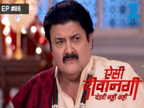 Aisi Deewangi...Dekhi Nahi Kahi - Episode 86 - September 15, 2017 - Full Episode
