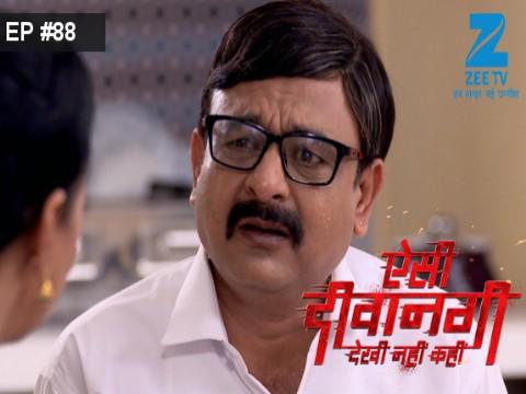 Aisi Deewangi...Dekhi Nahi Kahi - Episode 88 - September 19, 2017 - Full Episode