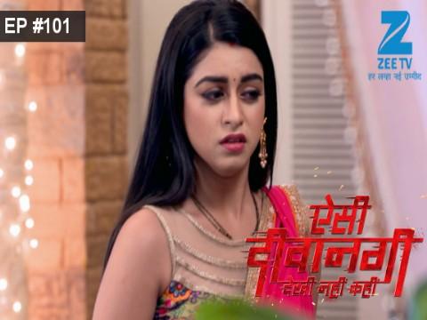Aisi Deewangi...Dekhi Nahi Kahi - Episode 101 - October 6, 2017 - Full Episode