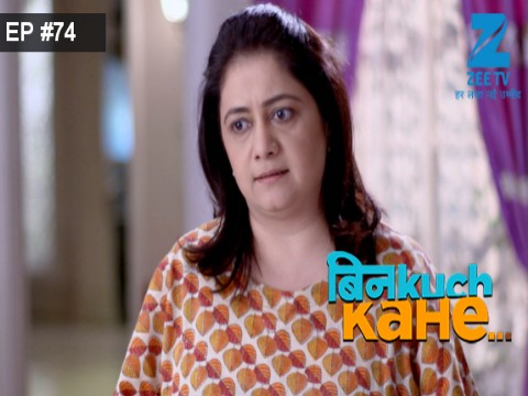 Bin Kuch Kahe - Episode 74 - May 18, 2017 - Full Episode