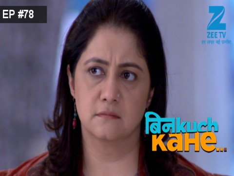 Bin Kuch Kahe - Episode 78 - May 24, 2017 - Full Episode
