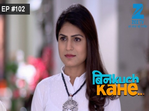 Bin Kuch Kahe - Episode 102 - June 27, 2017 - Full Episode