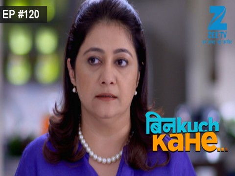 Bin Kuch Kahe - Episode 120 - July 21, 2017 - Full Episode
