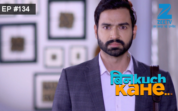 Bin Kuch Kahe Ep 134 10th August 2017