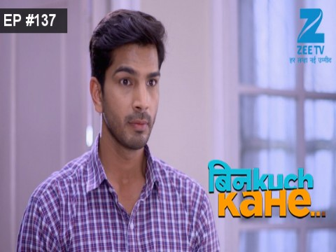 Bin Kuch Kahe Ep 137 15th August 2017