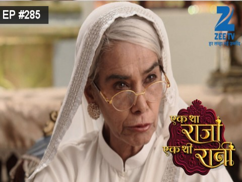 Ek Tha Raja Ek Thi Rani - Episode 285 - August 25, 2016 - Full Episode