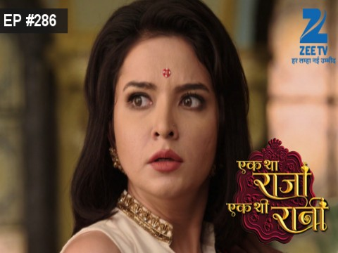 Ek Tha Raja Ek Thi Rani - Episode 286 - August 26, 2016 - Full Episode
