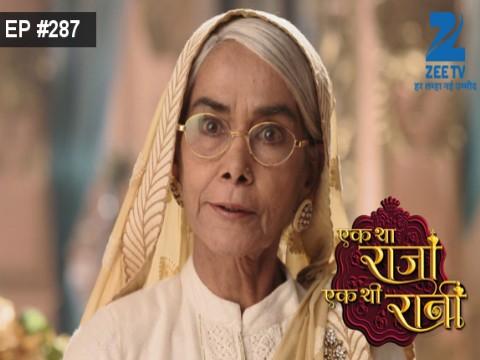 Ek Tha Raja Ek Thi Rani - Episode 287 - August 29, 2016 - Full Episode