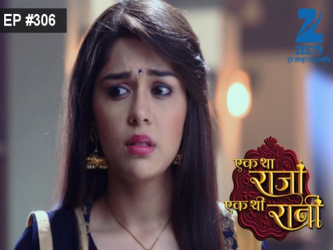 Ek Tha Raja Ek Thi Rani - Episode 306 - September 23, 2016 - Full Episode