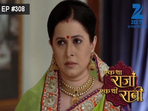 Ek Tha Raja Ek Thi Rani - Episode 308 - September 27, 2016 - Full Episode