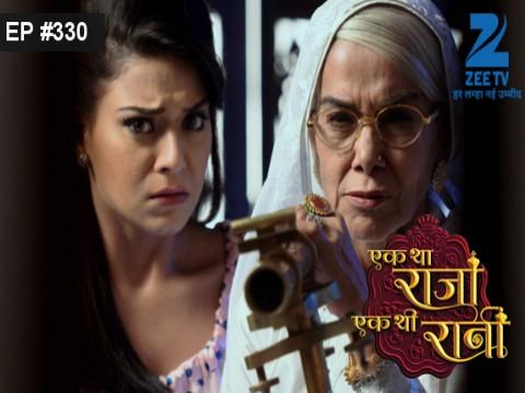 Ek Tha Raja Ek Thi Rani - Episode 330 - October 27, 2016 - Full Episode
