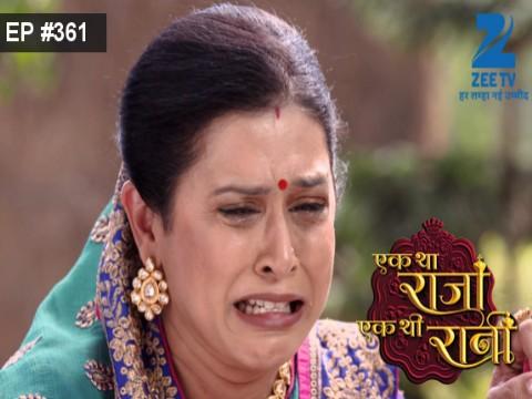 Ek Tha Raja Ek Thi Rani - Episode 361 - December 9, 2016 - Full Episode