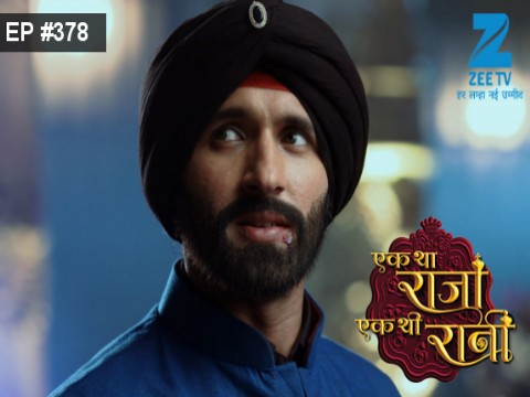 Ek Tha Raja Ek Thi Rani - Episode 378 - January 3, 2017 - Full Episode