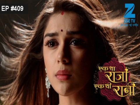 Ek Tha Raja Ek Thi Rani - Episode 409 - February 21, 2017 - Full Episode