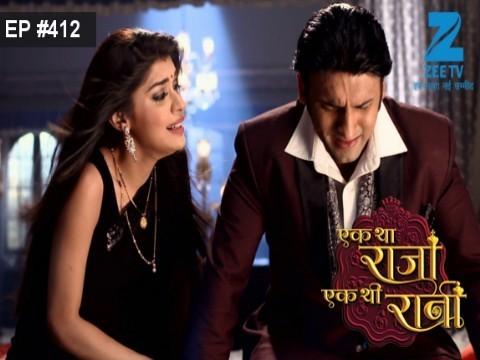 Ek Tha Raja Ek Thi Rani - Episode 412 - February 24, 2017 - Full Episode