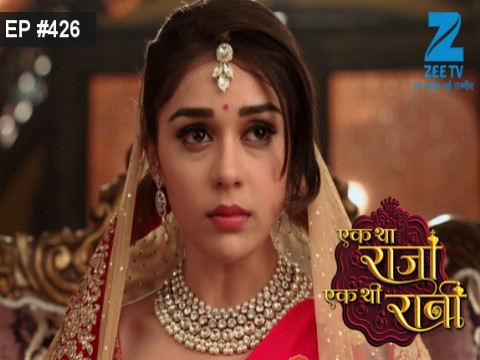 Ek Tha Raja Ek Thi Rani - Episode 426 - March 16, 2017 - Full Episode