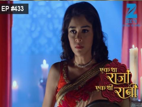 Ek Tha Raja Ek Thi Rani - Episode 433 - March 27, 2017 - Full Episode