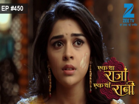 Ek Tha Raja Ek Thi Rani Ep 450 19th April 2017