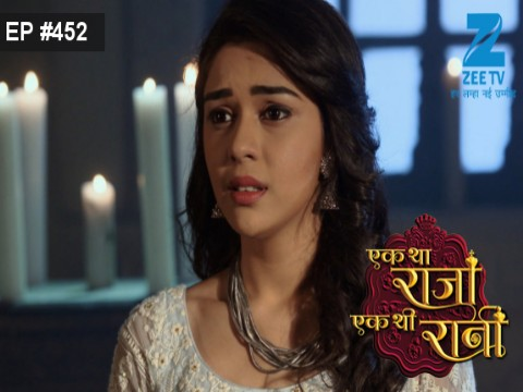Ek Tha Raja Ek Thi Rani - Episode 452 - April 21, 2017 - Full Episode