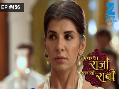 Ek Tha Raja Ek Thi Rani - Episode 456 - April 27, 2017 - Full Episode