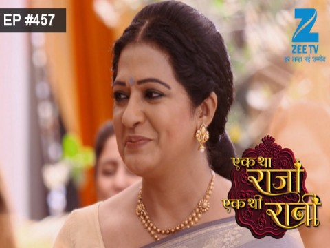 Ek Tha Raja Ek Thi Rani Ep 457 28th April 2017