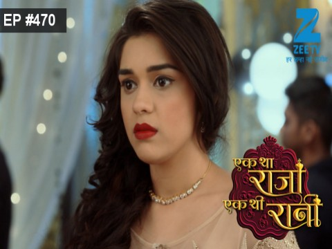 Ek Tha Raja Ek Thi Rani - Episode 470 - May 17, 2017 - Full Episode