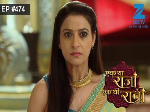 Ek Tha Raja Ek Thi Rani - Episode 474 - May 23, 2017 - Full Episode