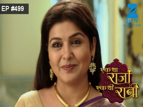 Ek Tha Raja Ek Thi Rani Ep 499 27th June 2017